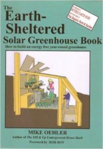 Earth Sheltered Greenhouses - EndAllDisease