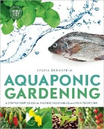 Aquaponic Gardening A Step-By-Step Guide to Raising Vegetables and Fish Together - EndAllDisease