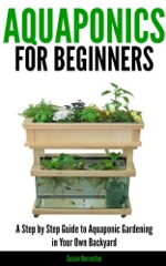 Aquaponics-for-Beginners-A-Step-by-Step-Guide-to-Aquaponic-Gardening-in-Your-Own-Backyard-0