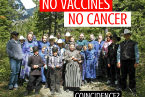 The Amish - no vaccines, no cancer