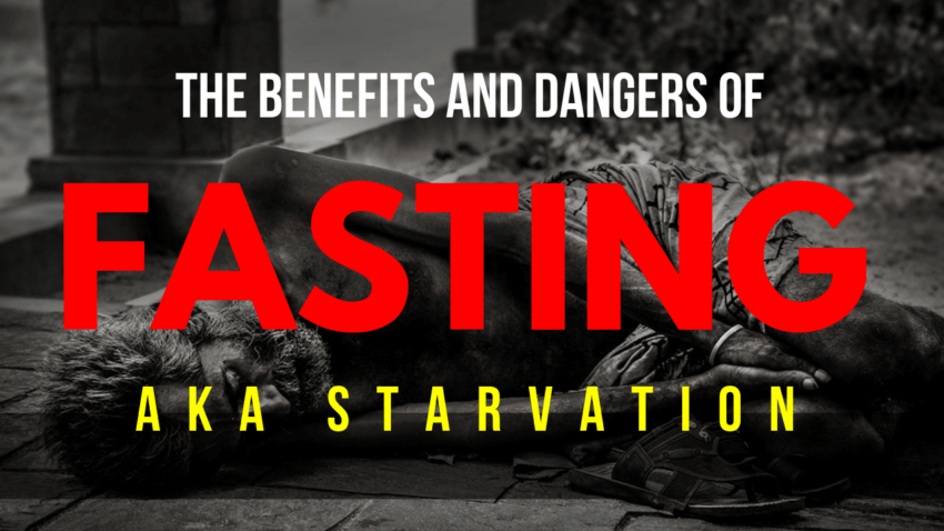 the dangers of fasting and starvation
